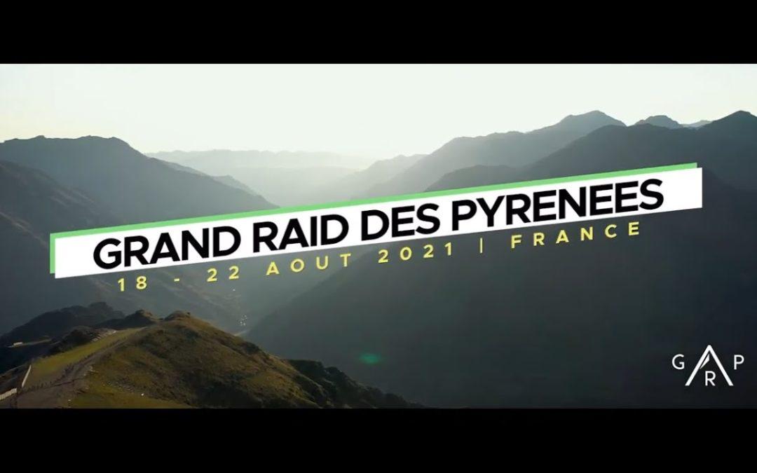 Grand Raid des Pyrénées du mercredi 18 au dimanche 22 aout 2021